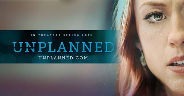 Planned Parenthood, Película apostólica recomendada: «Unplanned»
