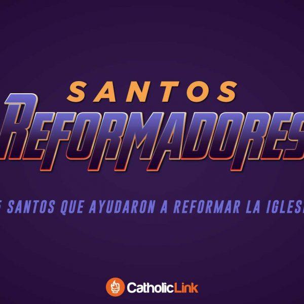 Galería: 5 santos reformadores de la Iglesia Católica