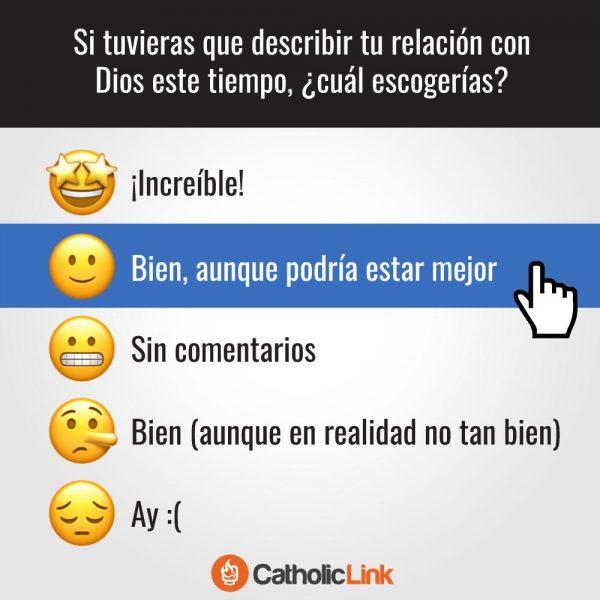¿Qué emoji usarías para describir tu relación con Dios?