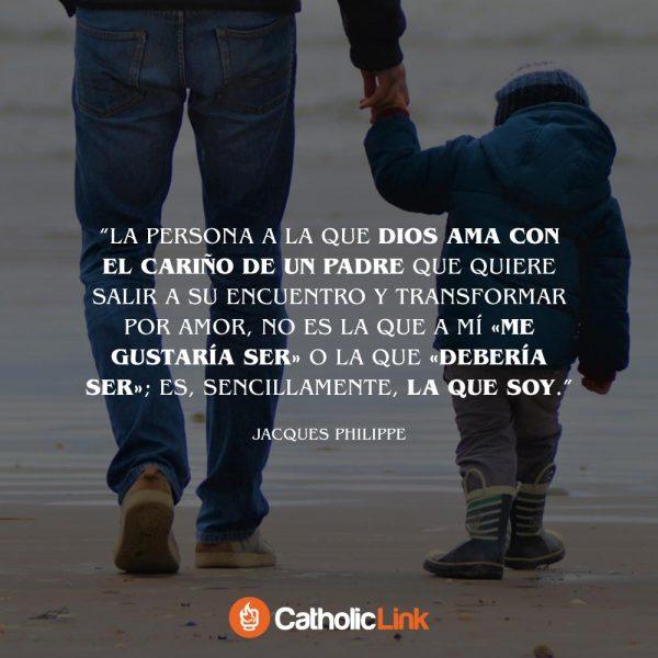 Dios te ama con el cariño de un Padre | Jacques Philippe