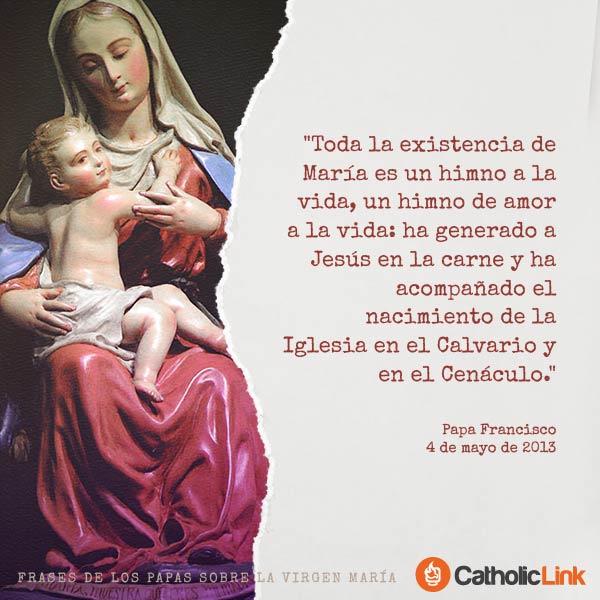Galería Frases De Los Papas Sobre La Virgen María Catholic Link