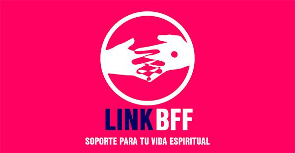 LinkBFF, «LinkBFF». La app perfecta para ayudar a los más jóvenes a rezar