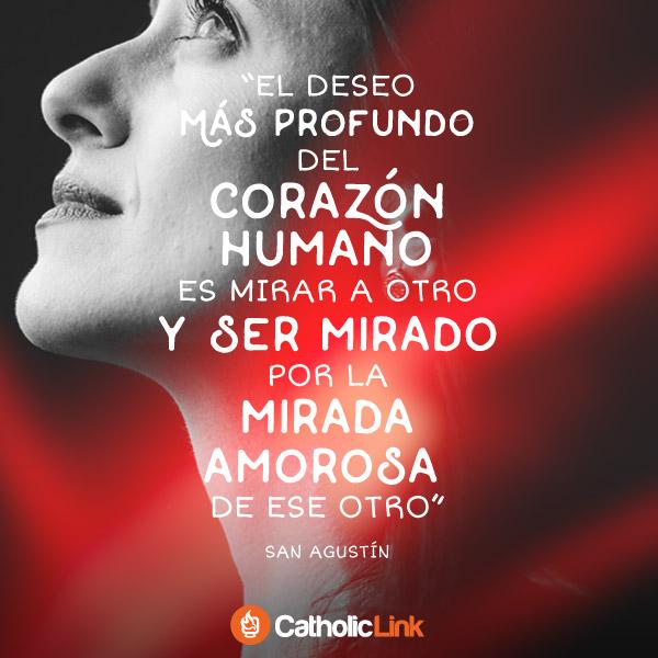 El deseo más profundo del corazón humano | San Agustín
