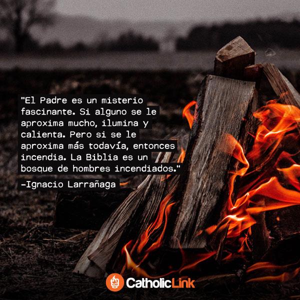 El Padre es un misterio fascinante | Ignacio Larrañaga