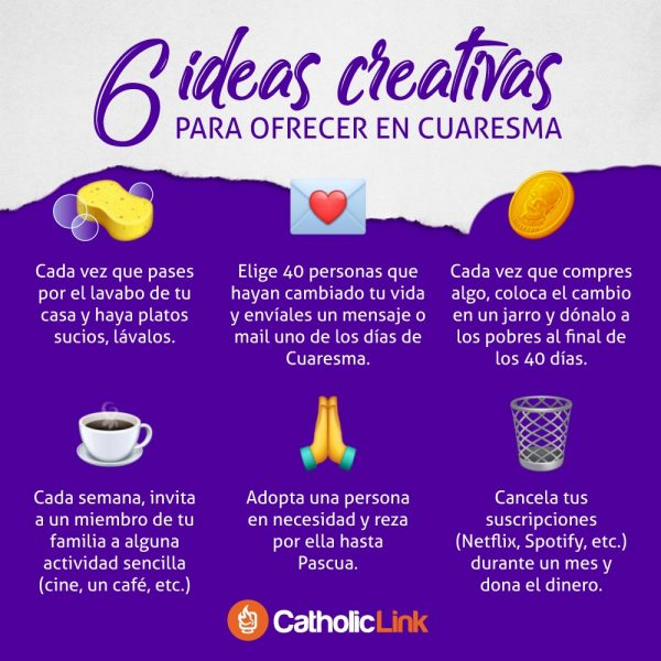 Infografía: 6 ideas creativas para vivir la Cuaresma