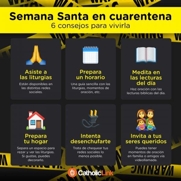 Infografía: 6 consejos para vivir Semana Santa en cuarentena