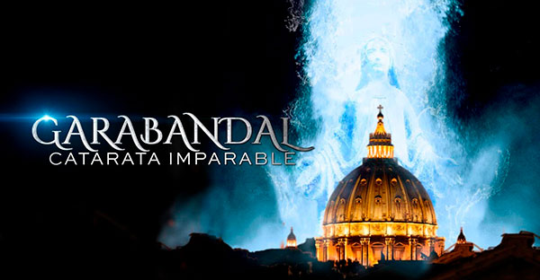 «Garabandal, catarata imparable» película gratis completa