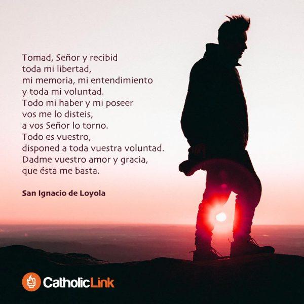 Oración de San Ignacio de Loyola | Catholic-Link