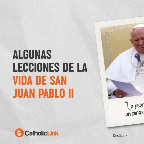 Galería: Lecciones de la vida de San Juan Pablo II