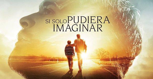 «Si solo pudiera imaginar»: lecciones de la película