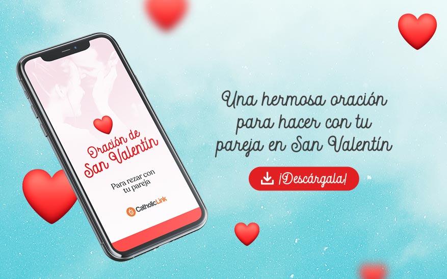 san Valentín, Esta es la oración que puedes hacer con tu pareja en sanValentín ¡Descárgala aquí!