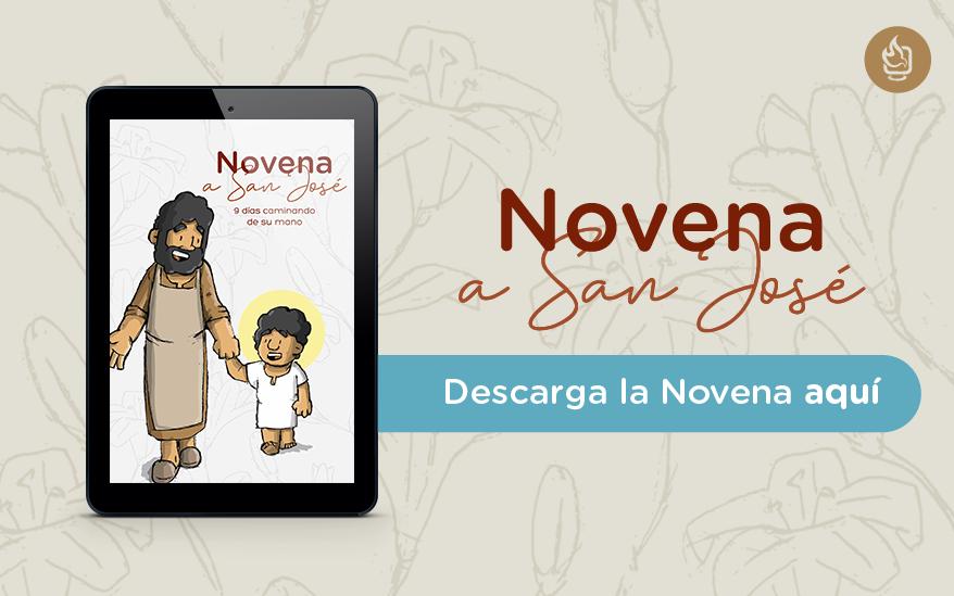 Novena a san José, «Novena a san José: 9 días caminando de su mano». ¡Descárgala gratis aquí!