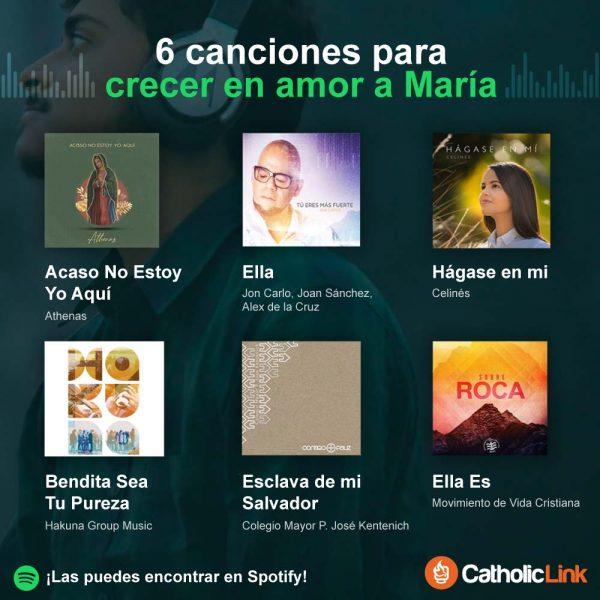 Infografía: 6 canciones para crecer en amor a María