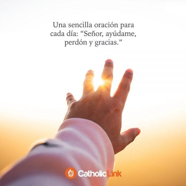 Una sencilla oración para rezar cada día
