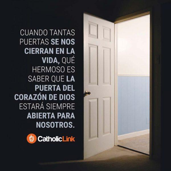 La puerta del corazón de Dios está siempre abierta
