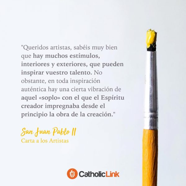 Queridos artistas | San Juan Pablo II