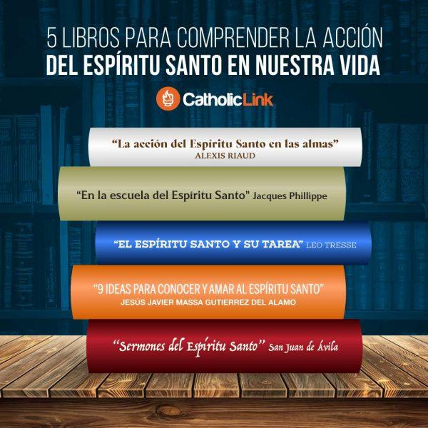 Infografía: 5 libros para comprender la acción del Espíritu Santo