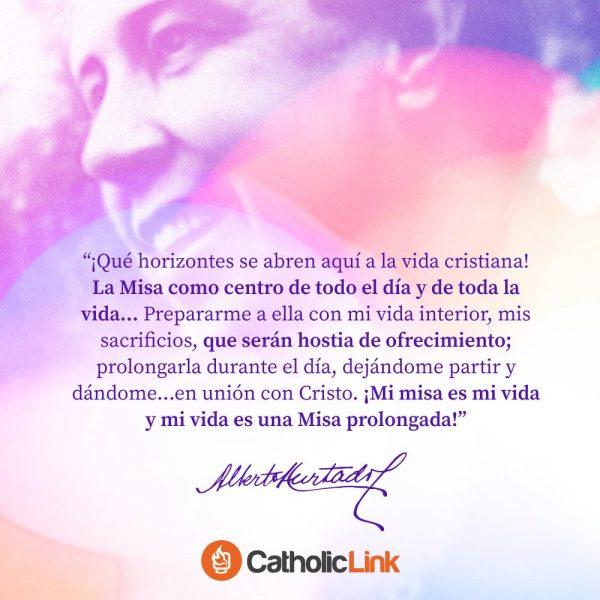 Mi vida es una misa prolongada | San Alberto Hurtado