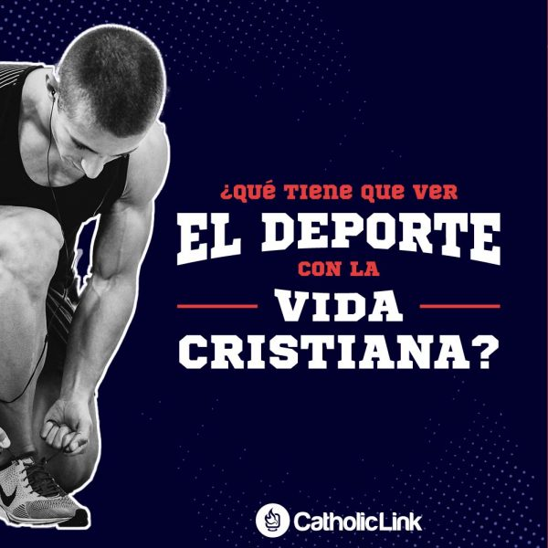 Galería: ¿Qué tiene que ver el deporte con la vida cristiana?