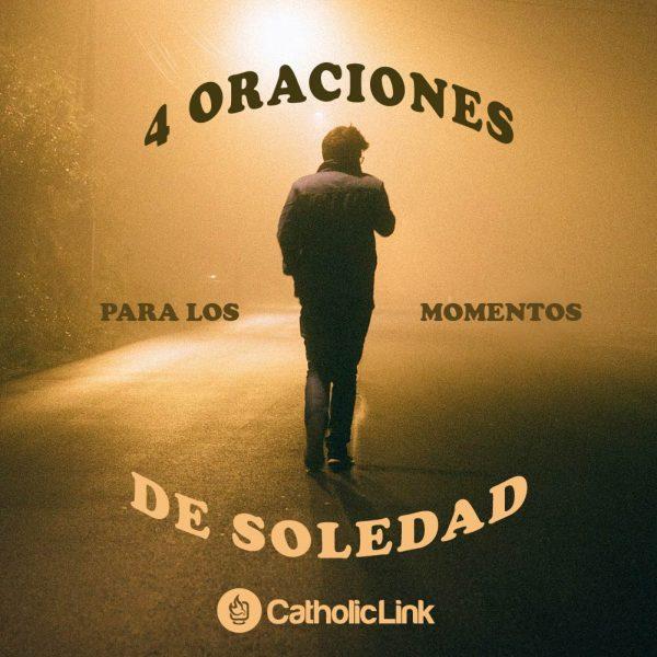 Galería: 4 oraciones para momentos de soledad