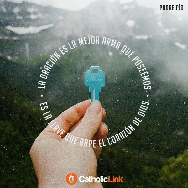 La oración es la llave que abre el corazón de Dios | Padre Pío