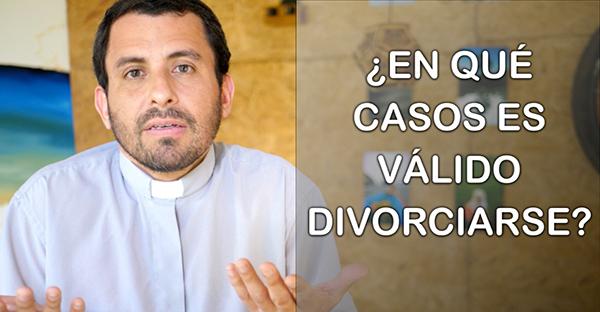 , ¿En qué casos es válido divorciarse? (comentario al Evangelio)
